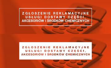 Zgłoszenie reklamacyjne usługi dostawy części, akcesoriów i środków chemicznych